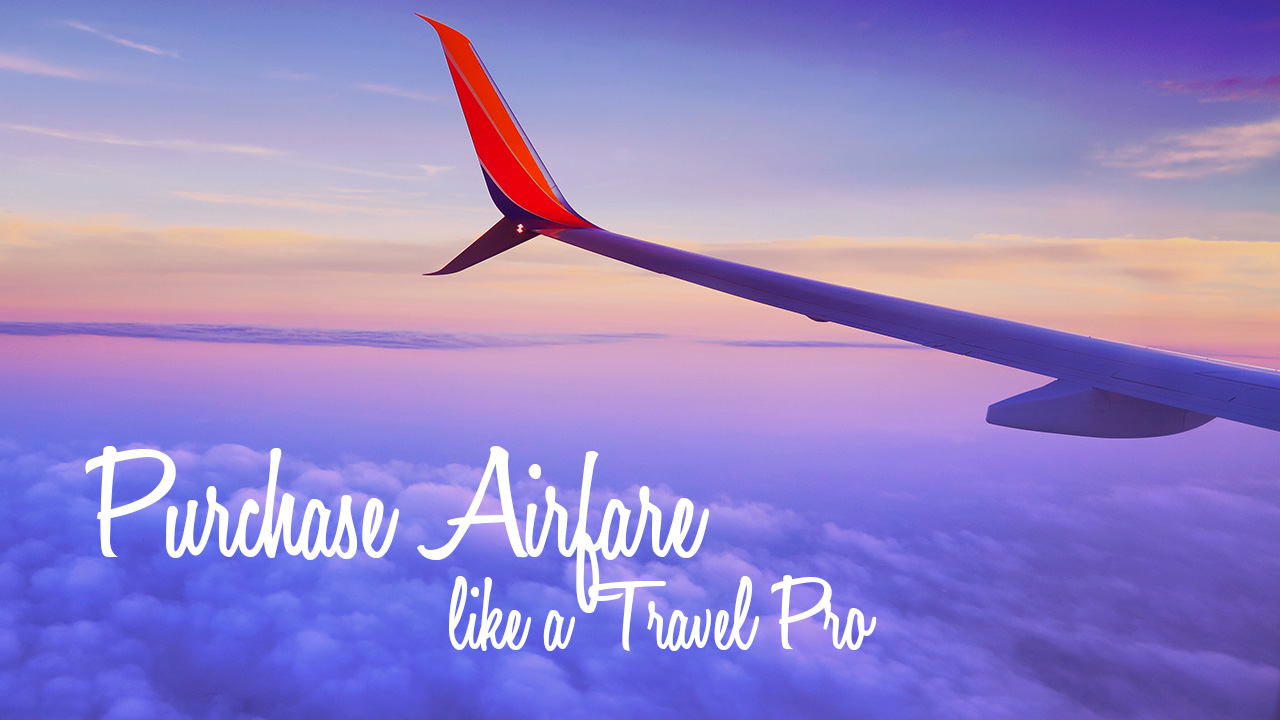 How to Purchase Airfare